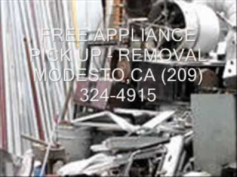 Free Appliance Pick Up Removal Service Modesto Ca Youtube