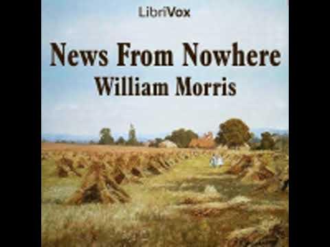 NEWS FROM NOWHERE by William Morris FULL AUDIOBOOK | Best Audiobooks