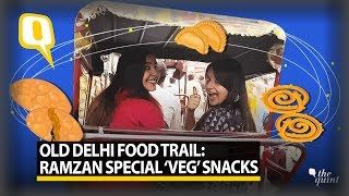 Ramzan Special   Vegetarian Snacks You Can Try Only In Old Delhi   The Quint