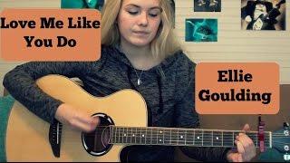 love-me-like-you-do-ellie-goulding-guitar-tutorial