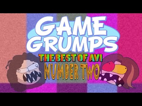 Game Grumps - The Best of Avi NUMBER TWO [i said two ;) ]