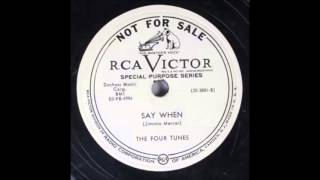 "The Four Tunes     "" Say When ""         (1950)"