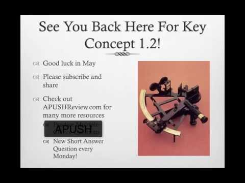 APUSH Review: Key Concept 1.1, Revised (Most up-to-date video)