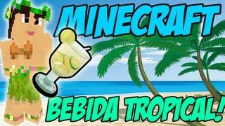 MINECRAFT MOD - Tropicraft [Bebida Tropical]