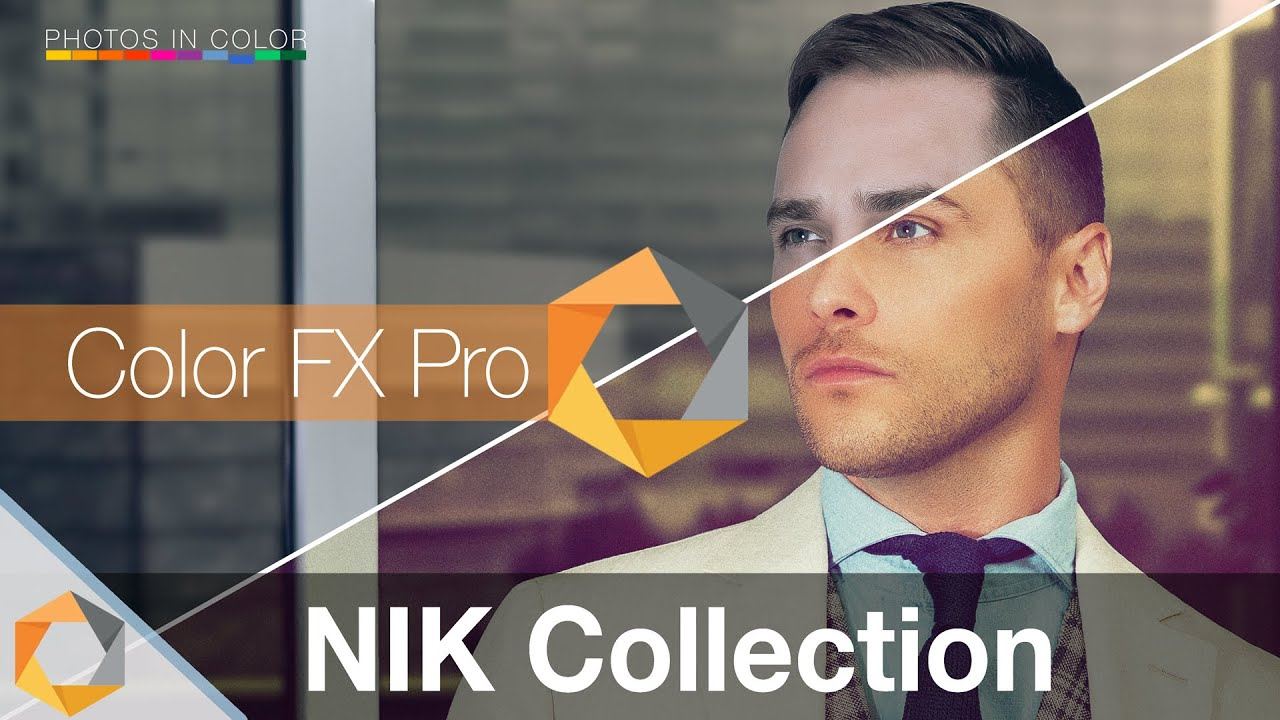 Nik Collection Tutorial Part 6 Color FX Pro Photoshop and Lightroom Plugin YouTube