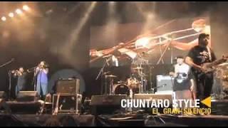 Chuntaro Style - El Gran Silencio - Corona Music Fest 2011