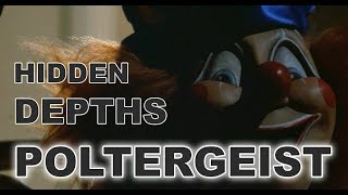 Hidden depths of POLTERGEIST (film analysis)