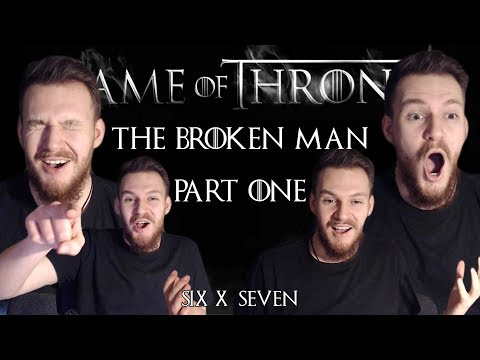 """Game of Thrones: Reaction   S06E07 - """"The Broken Man"""" (Part 1/2)"""