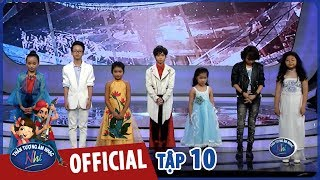 VIETNAM IDOL KIDS 2017 - TẬP 10 - GALA 5 - FULL HD