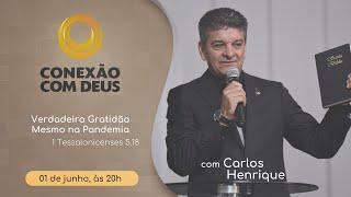 Conexão com Deus - 01/06/2020 | Rev. Carlos Henrique