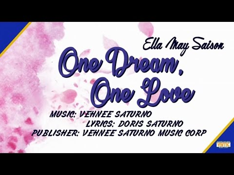 Ella May Saison - One Dream, One Love