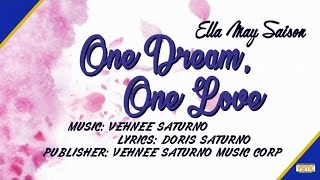 Download Ella May Saison - One Dream, One Love MP3 song and Music Video