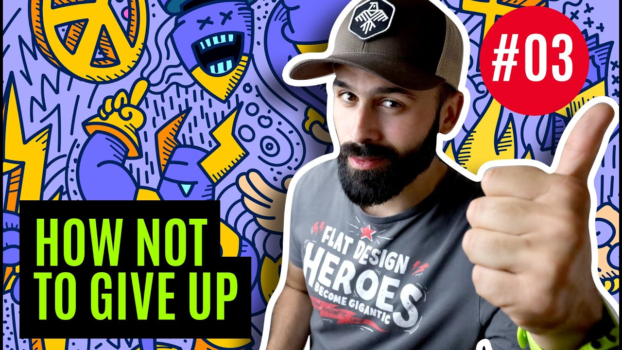 How To Never Give Up / 3 WAYS / New Folder #003