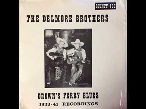 Brown's Ferry Blues 1933-41 Recordings [1971] - The Delmore Brothers