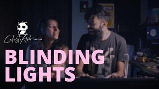 Blinding Lights   Celeste & Adrian (Cover)