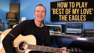 How to play 'Best Of My Love' by The Eagles