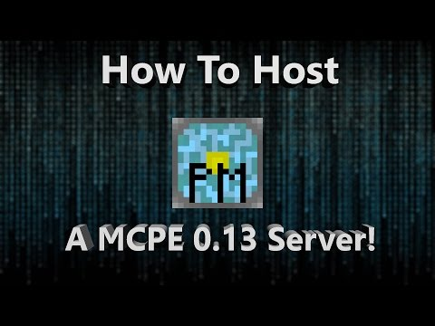 How To Host a MCPE 0.13.0 Server on Windows! - Easiest Way!