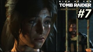 RISE OF THE TOMB RAIDER - Episodio 7: Plan de escape || Gameplay en Español