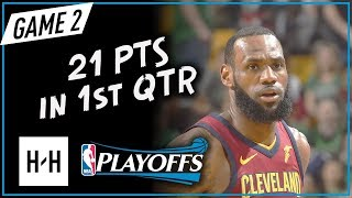 LeBron James Scores 21 Pts in 1st Qtr - Game 2 | Cavaliers vs Celtics | 2018 NBA East Finals