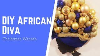 DIY African Diva Christmas Wreath