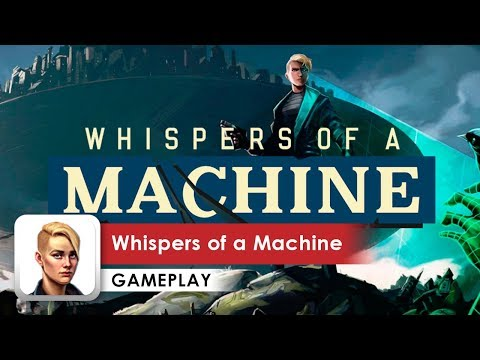 Whispers of a Machine Gameplay HD (iOS & Android) First Look