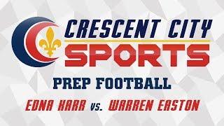 Crescent City Sports Football - Edna Karr vs. Warren Easton