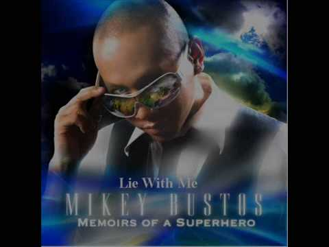 """Download Mikey Bustos """"Lie With Me"""""""