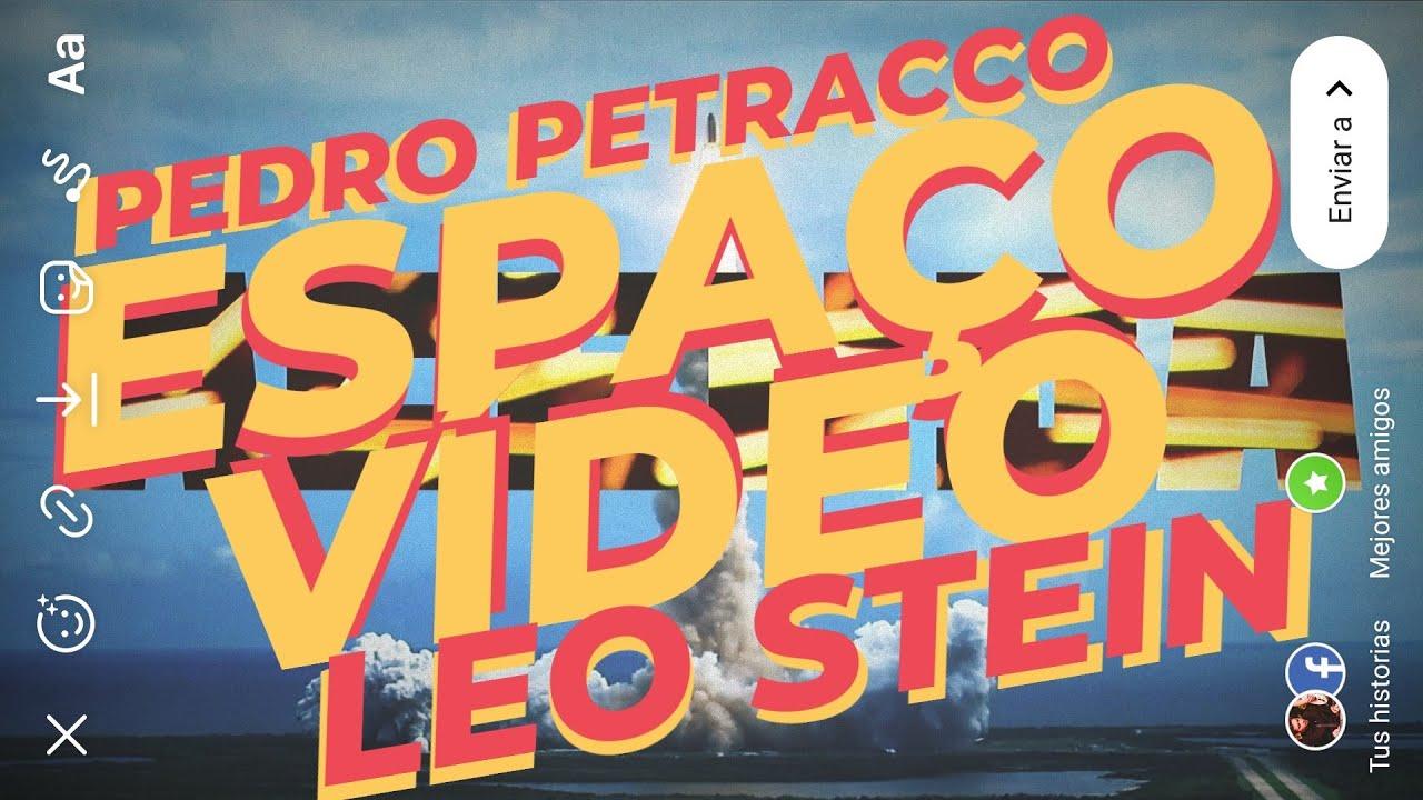 Pedro Petracco - Espaço-Vídeo (Lyric video by Leo Stein)