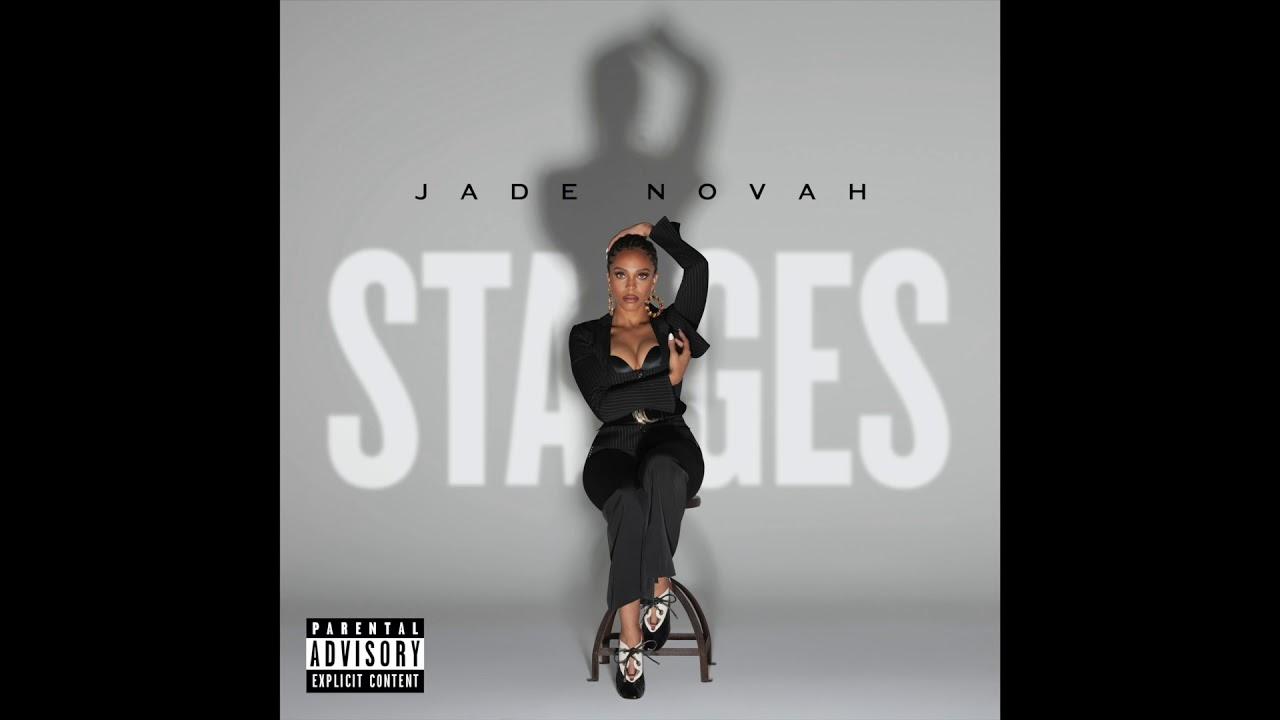 Download Jade Novah - Stages (Audio)