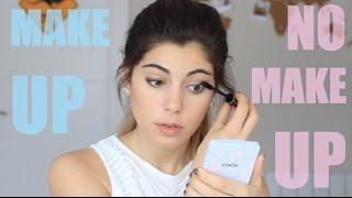 Make up - No make up / Less is better