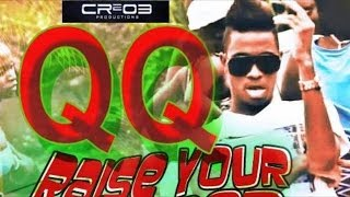 QQ - Raise Your Bumper [Music & Rum Riddim] April 2014