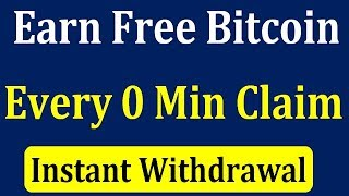 Faucet bitcoin claim withdraw instant 0 minute
