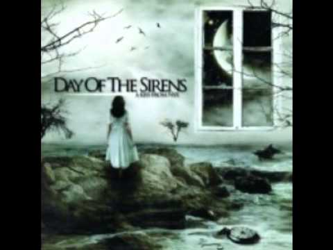 Day of the Sirens  Dark Days Part One NEW  2011