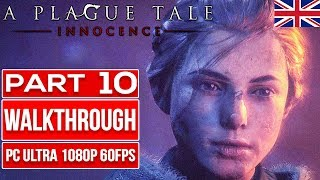 A PLAGUE TALE INNOCENCE (100%) | ENGLISH | Gameplay Walkthrough PART 10 No Commentary [1080p 60fps]