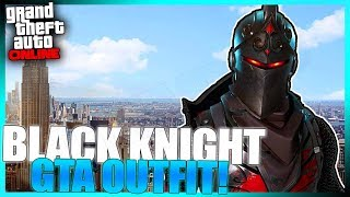 NEW FORTNITE BATTLE ROYALE BLACK KNIGHT SKIN OUTFIT IN GTA ONLINE!