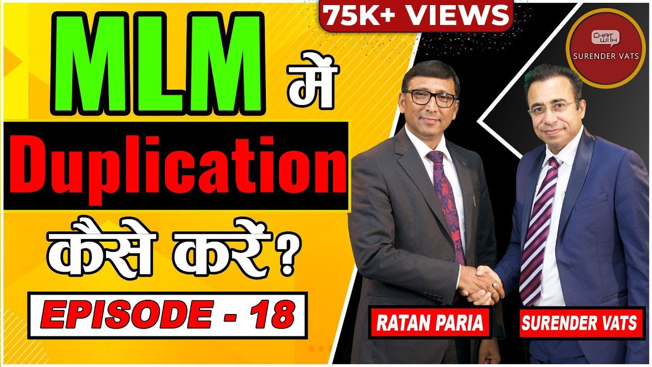 MLM में Duplication कैसे करें? | Episode 18 | Ratan Paria | Chat with Surender Vats