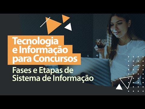 Tecnologia e Informação - Fases e Etapas de Sistema de Informação