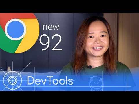 Chrome 92 - What's New in DevTools