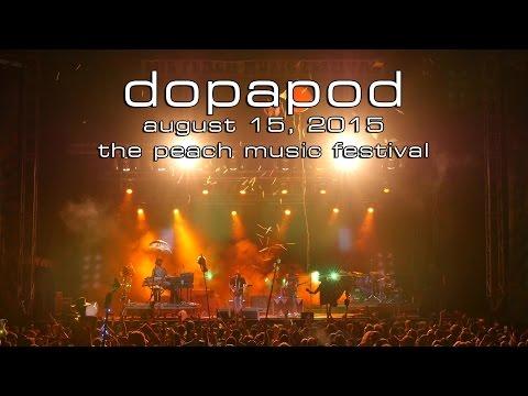 Dopapod: 2015-08-15 - The Peach Music Festival; Scranton, PA (Complete Show) [4K]