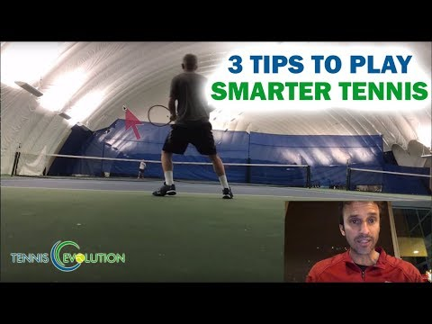 Tennis Strategy Point Play: 3 To Tips Play Smarter Tennis Online Lessons