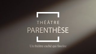 Théâtre Parenthèse