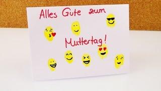 Emoji Karte selber basteln! | Geschenkkarte mit vielen tollen Smileys  - Muttertag Vatertag
