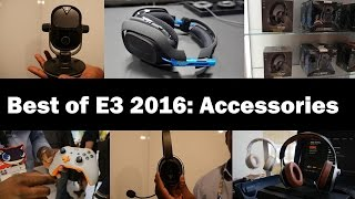 Best of E3 2016: Accessories!!! [Astro, LucidSound, Turtle Beach, Xbox, Plantronics]