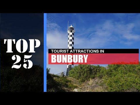 TOP 25 BUNBURY Attractions (Things To Do & See)