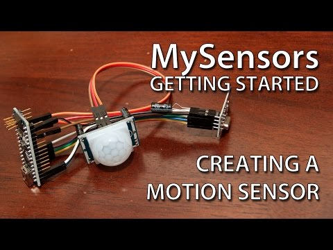 MySensors Getting Started: Creating a Motion Sensor