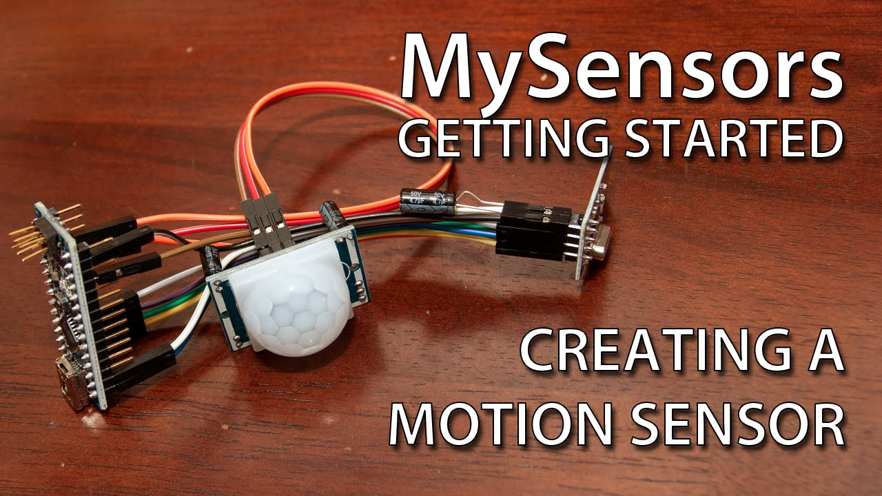 Motion Sensor | MySensors - Create your own Connected Home