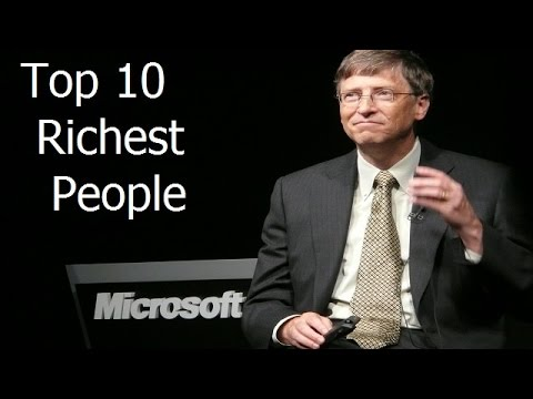 Top 10 Richest People and person In The World 2017