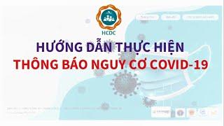 [HCDC] COVID-19: Hướng dẫn thực hiện thông báo nguy cơ COVID-19