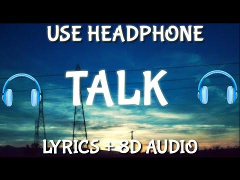 Khalid - Talk ( Lyrics / 8D audio ) | LYRICS + 8D AUDIO