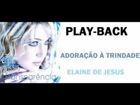 DE BAIXAR TRANSPARENCIA PLAYBACK ELAINE JESUS
